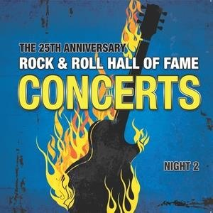 Альбом U2 - The 25th Anniversary Rock and Roll Hall of Fame Concerts, Vol. 2