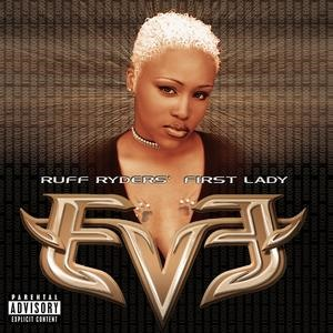 Альбом DMX - Let There Be Eve...Ruff Ryders' First Lady