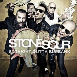 Альбом: Stone Sour - Straight Outta Burbank