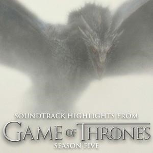 Альбом: Ramin Djawadi - Soundtrack Highlights (From Game of Thrones Season 5)