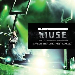 Альбом: Muse - Live at Reading Festival 2011