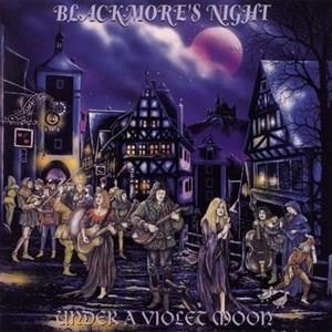 Альбом Blackmore's Night - Under A Violet Moon