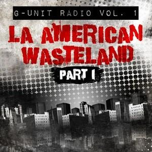 Альбом: Jay-Z - G-Unit Radio, Vol. 1: La American Wasteland, Pt. 1