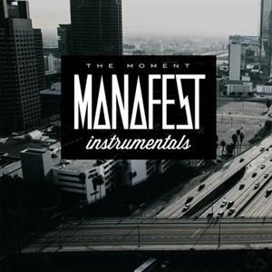 Альбом: Manafest - The Moment Instrumentals