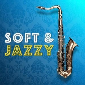 Альбом: Smooth Jazz - Soft & Jazzy