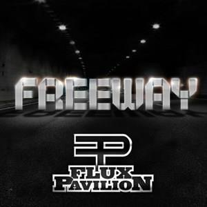 Альбом: Flux Pavilion - Freeway EP