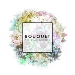Альбом The Chainsmokers - Bouquet