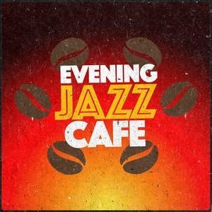 Альбом: Smooth Jazz - Evening Jazz Cafe