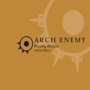 Альбом: Arch Enemy - Burning Bridges (Reissue)