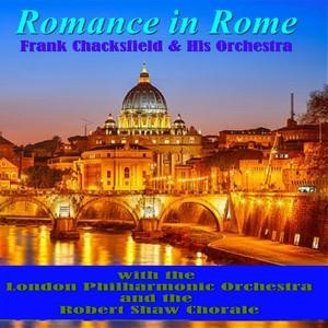 Альбом: London Philharmonic Orchestra - Romance in Rome with Frank Chacksfield & Friends