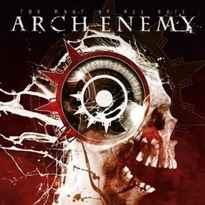 Альбом: Arch Enemy - The Root Of All Evil