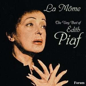 Альбом: Edith Piaf - La Mome: The Very Best of Edith Piaf