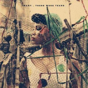 Альбом: Imany - There Were Tears - EP