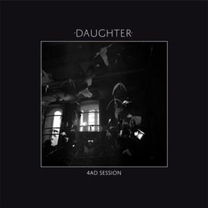 Альбом: Daughter - 4AD Session