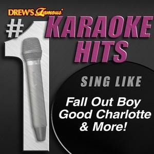 Альбом: Fall Out Boy - Drew's Famous # 1 Karaoke Hits: Sing Like Fall Out Boy, Good Charlotte & More!
