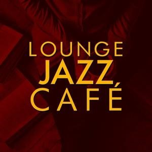 Альбом: Smooth Jazz - Lounge Jazz Café