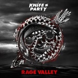 Альбом: Knife Party - Rage Valley EP