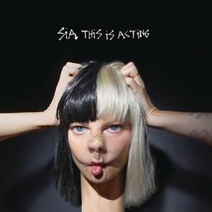 Альбом Sia - This Is Acting
