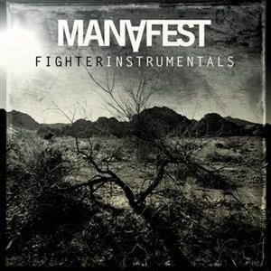 Альбом: Manafest - Fighter Instrumentals