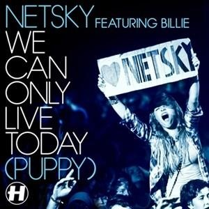 Альбом Netsky - We Can Only Live Today