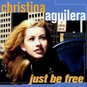 Альбом: Christina Aguilera - Just Be Free