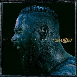 Альбом Skillet - Unleashed Beyond