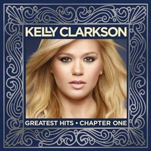 Альбом: Kelly Clarkson - Greatest Hits - Chapter One