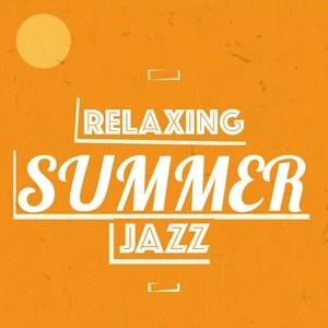 Альбом: Lounge - Relaxing Summer Jazz