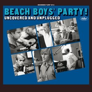 Альбом: The Beach Boys - The Beach Boys' Party! Uncovered And Unplugged