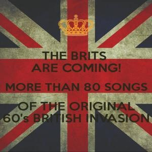 Альбом: The Beatles - The Brits Are Coming! More Than 80 Songs of the Original 60's British Invasion.