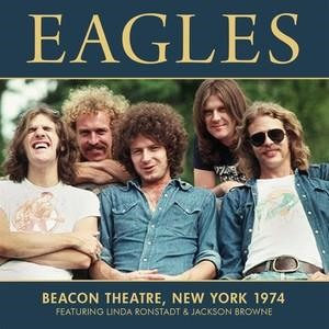 Альбом: Eagles - Beacon Theatre, New York 1974