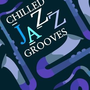 Альбом: Lounge - Chilled Jazz Grooves