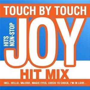 Альбом Joy - TOUCH BY TOUCH - HIT-MIX