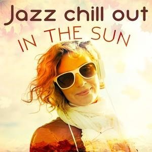 Альбом: Lounge - Jazz Chill out in the Sun