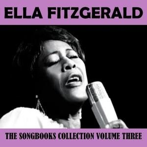 Альбом: Ella Fitzgerald - The Songbooks Collection Vol. 3