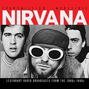 Альбом Nirvana - Transmission Impossible