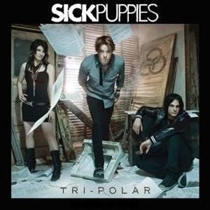 Альбом: Sick Puppies - Tri-Polar
