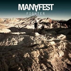 Альбом: Manafest - Fighter