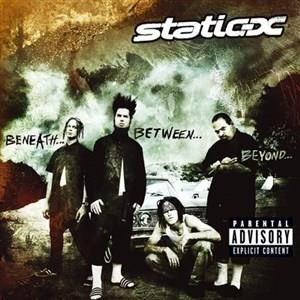 Альбом: Static X - Beneath...Between...Beyond...