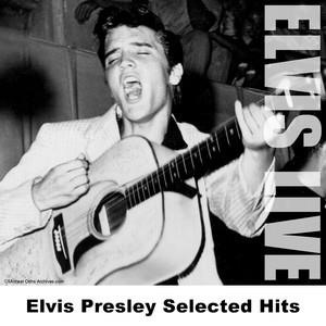 Альбом: Elvis Presley - Elvis Presley Selected Hits