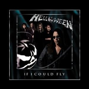 Альбом: Helloween - If I Could Fly