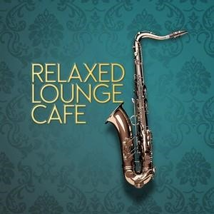 Альбом: Smooth Jazz - Relaxed Lounge Cafe