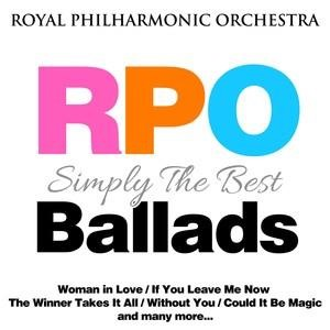 Альбом Royal Philharmonic Orchestra London - Royal Philharmonic Orchestra: Simply the Best: Ballads