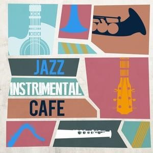 Альбом: Smooth Jazz - Jazz Instrumental Cafe