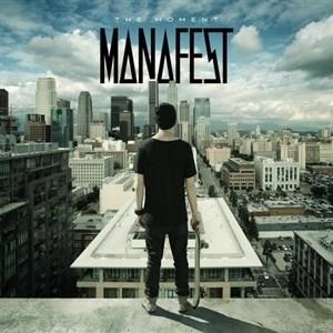 Альбом: Manafest - The Moment
