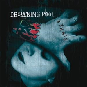 Альбом: Drowning Pool - Sinner. Unlucky 13th Anniversary Deluxe Edition
