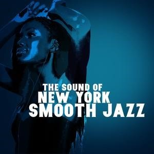 Альбом: Smooth Jazz - The Sound of New York: Smooth Jazz