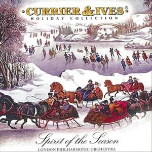 Альбом: London Philharmonic Orchestra - Spirit Of The Season: Currier & Ives Holiday Collection