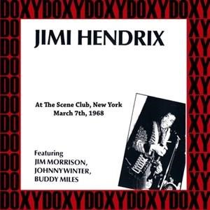 Альбом: Jimi Hendrix - At the Scene Club, New York, March 7th, 1968
