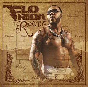 Альбом Flo Rida - R.O.O.T.S. (Route Of Overcoming The Struggle)